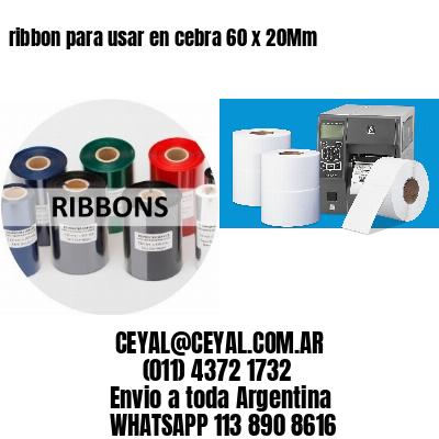 ribbon para usar en cebra 60 x 20Mm