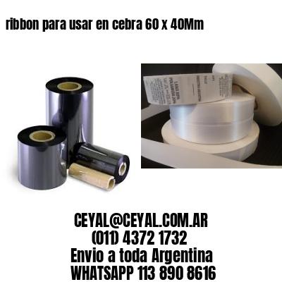 ribbon para usar en cebra 60 x 40Mm