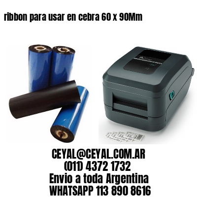 ribbon para usar en cebra 60 x 90Mm