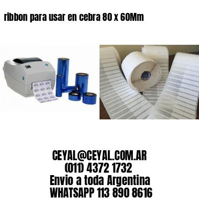 ribbon para usar en cebra 80 x 60Mm