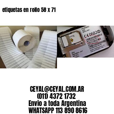 etiquetas en rollo 58 x 71