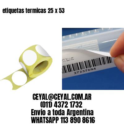 etiquetas termicas 25 x 53