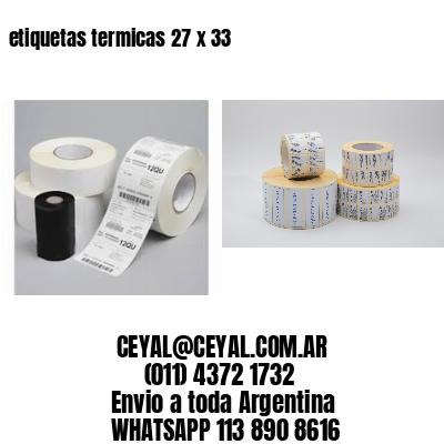 etiquetas termicas 27 x 33