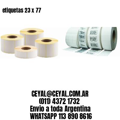 etiquetas 23 x 77