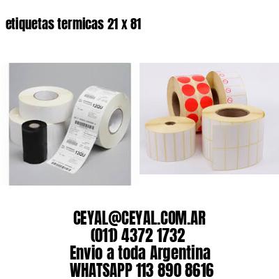 etiquetas termicas 21 x 81