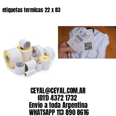 etiquetas termicas 22 x 83