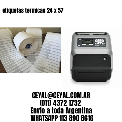 etiquetas termicas 24 x 57