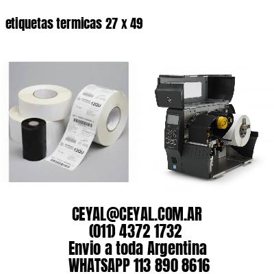 etiquetas termicas 27 x 49
