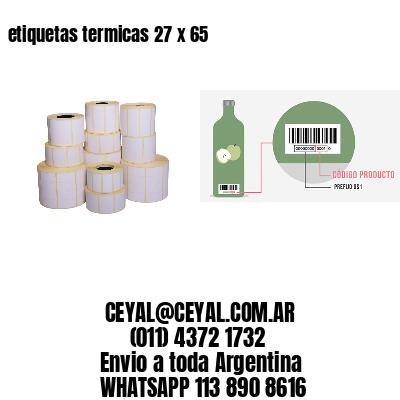 etiquetas termicas 27 x 65