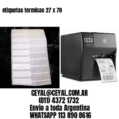 etiquetas termicas 27 x 70