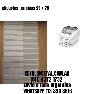 etiquetas termicas 29 x 75