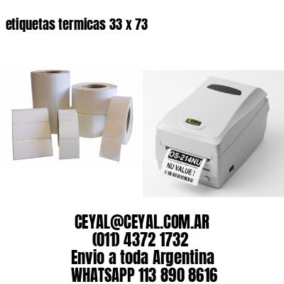 etiquetas termicas 33 x 73