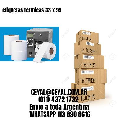 etiquetas termicas 33 x 99