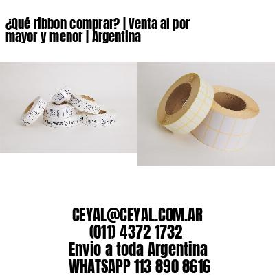 ¿Qué ribbon comprar?   Venta al por mayor y menor   Argentina
