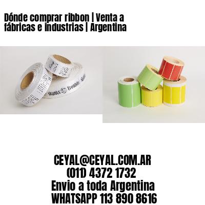 Dónde comprar ribbon | Venta a fábricas e industrias | Argentina