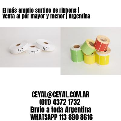 El más amplio surtido de ribbons | Venta al por mayor y menor | Argentina