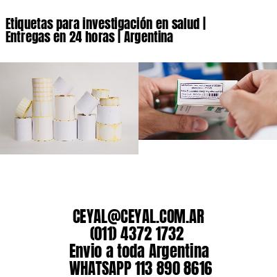 Etiquetas para investigación en salud | Entregas en 24 horas | Argentina