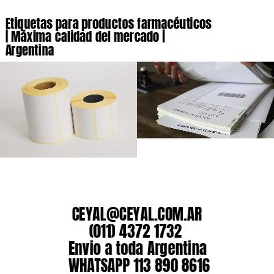 Etiquetas para productos farmacéuticos   Máxima calidad del mercado   Argentina