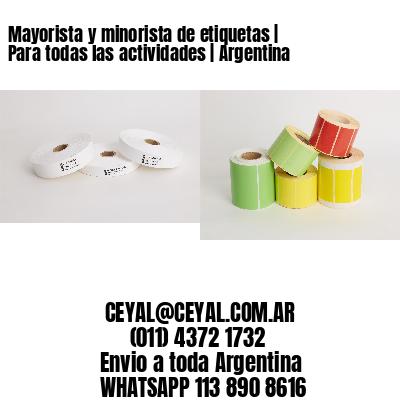 Mayorista y minorista de etiquetas   Para todas las actividades   Argentina