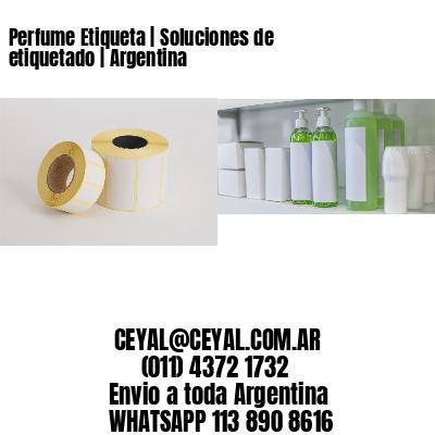 Perfume Etiqueta | Soluciones de etiquetado | Argentina