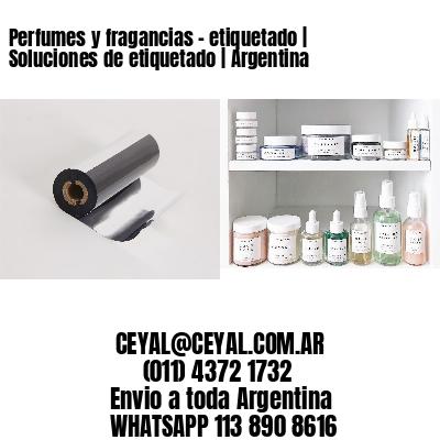 Perfumes y fragancias - etiquetado | Soluciones de etiquetado | Argentina
