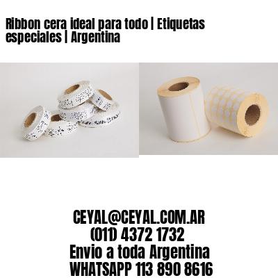 Ribbon cera ideal para todo   Etiquetas especiales   Argentina