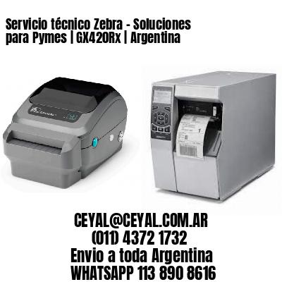 Servicio técnico Zebra - Soluciones para Pymes   GX420Rx   Argentina