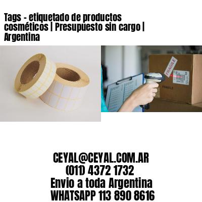 Tags - etiquetado de productos cosméticos   Presupuesto sin cargo   Argentina