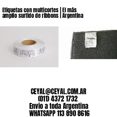Etiquetas con multicortes | El más amplio surtido de ribbons | Argentina