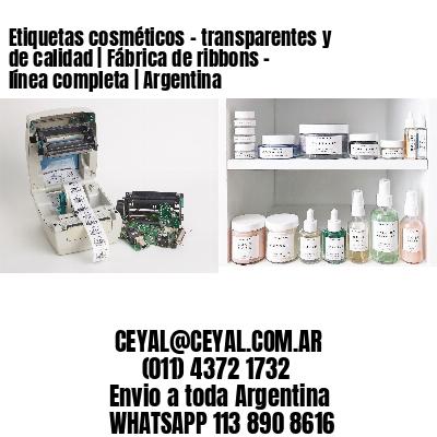 Etiquetas cosméticos - transparentes y de calidad | Fábrica de ribbons - línea completa | Argentina