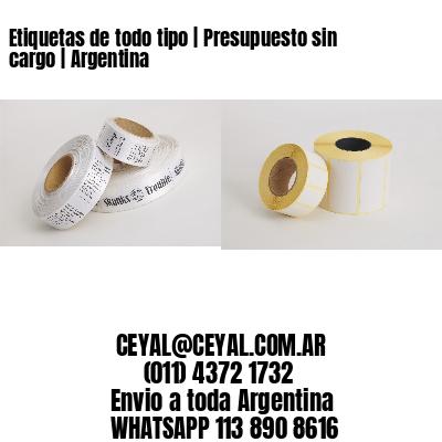 Etiquetas de todo tipo | Presupuesto sin cargo | Argentina