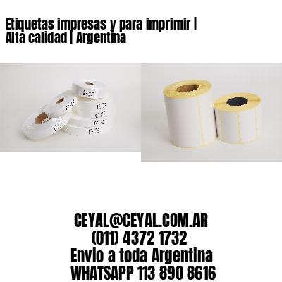 Etiquetas impresas y para imprimir   Alta calidad   Argentina