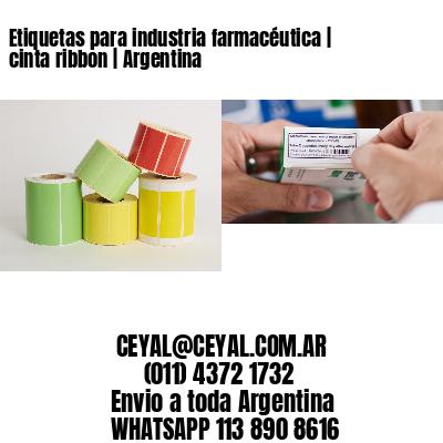 Etiquetas para industria farmacéutica | cinta ribbon | Argentina