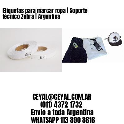 Etiquetas para marcar ropa | Soporte técnico Zebra | Argentina