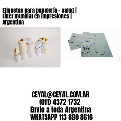 Etiquetas para papelería - salud | Líder mundial en impresiones | Argentina