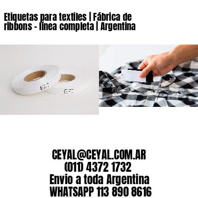 Etiquetas para textiles   Fábrica de ribbons - línea completa   Argentina