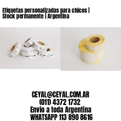 Etiquetas personalizadas para chicos | Stock permanente | Argentina