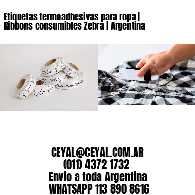 Etiquetas termoadhesivas para ropa | Ribbons consumibles Zebra | Argentina