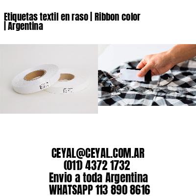 Etiquetas textil en raso | Ribbon color | Argentina