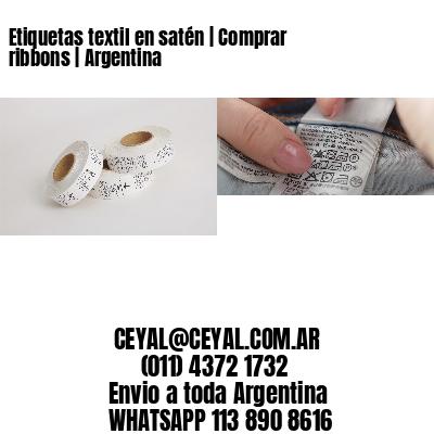 Etiquetas textil en satén | Comprar ribbons | Argentina