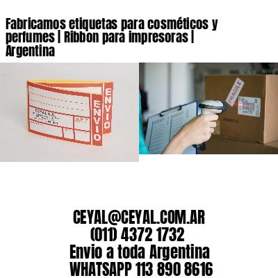 Fabricamos etiquetas para cosméticos y perfumes | Ribbon para impresoras | Argentina