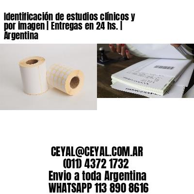Identificación de estudios clínicos y por imagen | Entregas en 24 hs. | Argentina