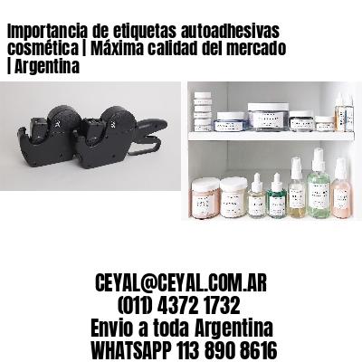 Importancia de etiquetas autoadhesivas cosmética   Máxima calidad del mercado   Argentina