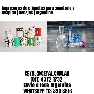 Impresoras de etiquetas para sanatorio y hospital   Rebajas   Argentina