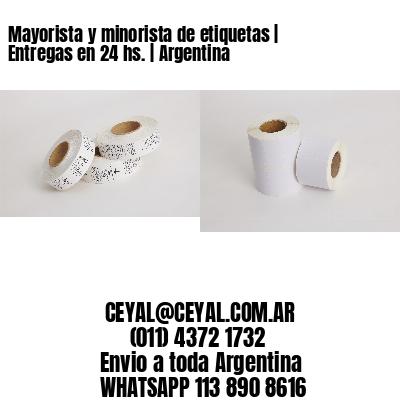Mayorista y minorista de etiquetas   Entregas en 24 hs.   Argentina