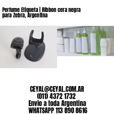 Perfume Etiqueta | Ribbon cera negra para Zebra, Argentina