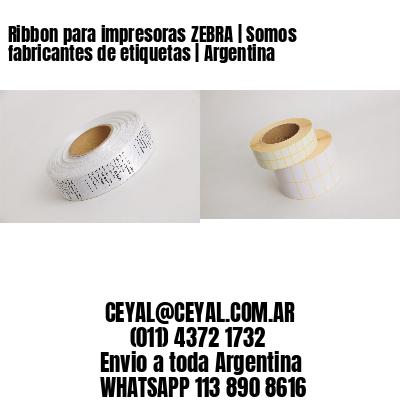 Ribbon para impresoras ZEBRA   Somos fabricantes de etiquetas   Argentina