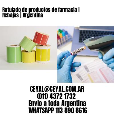 Rotulado de productos de farmacia | Rebajas | Argentina