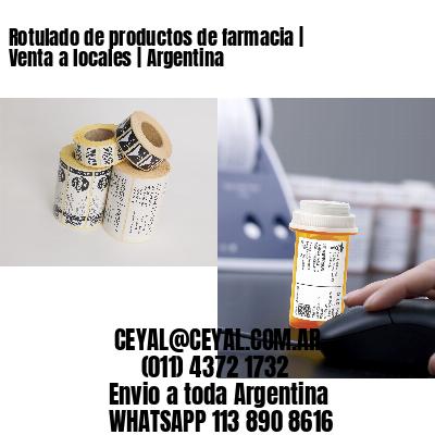 Rotulado de productos de farmacia | Venta a locales | Argentina