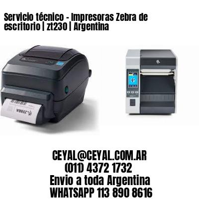Servicio técnico - Impresoras Zebra de escritorio | zt230 | Argentina